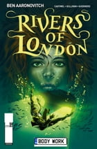 Rivers of London - Body Work #5 by Ben Aaronovitch