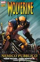 Wolverine. Nemico Pubblico (Marvel Collection) by Mark Millar