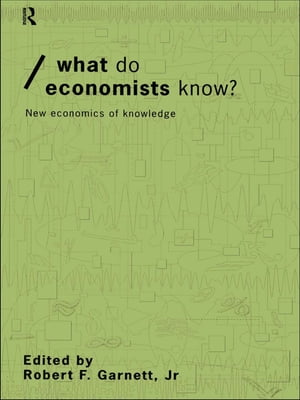 What do Economists Know? New Economics of Knowledge