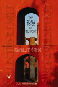 The Small Voice of History: Collected Essays