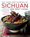 The Food and Cooking of Sichuan and West China 84c77c59-fcae-43c9-ad06-51db1ea2d090