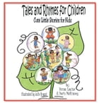Tales and Rhymes for Children: Cute Little Stories for Kids