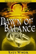 The Dawn of Balance by Katy Winter