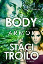 Body Armor by Staci Troilo