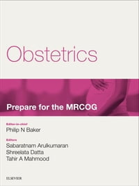 Obstetrics: Prepare for the MRCOG: Key articles from the Obstetrics, Gynaecology & Reproductive…