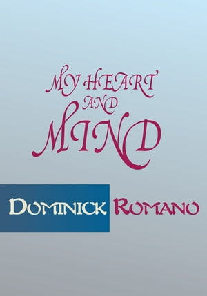 My Heart and Mind