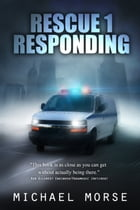Rescue 1 Responding by Michael Morse