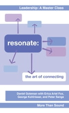 Resonate: The Art of Connecting by Daniel Goleman