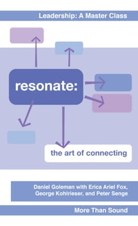 Resonate: The Art of Connecting