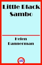 Little Black Sambo (Illustrated) by Helen Bannerman