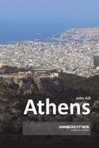 Athens by John Gill