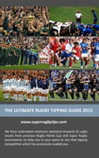 The Ultimate Rugby Tipping Guide 2015