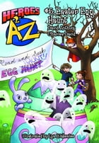Heroes A2Z #5: Easter Egg Haunt by David Anthony