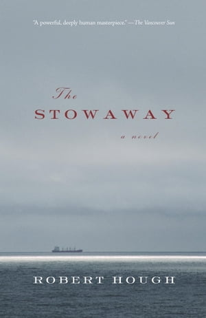 The Stowaway by Robert Hough