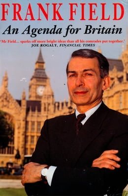 Book An Agenda for Britain by Frank Field