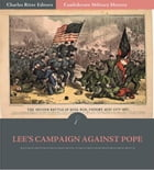 Confederate Military History: Lee's Campaign Against Pope In Northern Virginia (Illustrated Edition) by Clement A. Evans