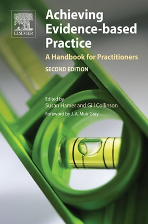 Achieving Evidence-Based Practice A Handbook for Practitioners