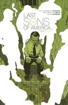 Last Sons of America #3 by Phillip Kennedy Johnson