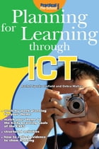 Planning for Learning through ICT by Rachel Sparks Linfield