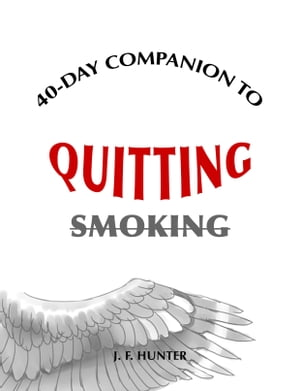 40-Day Companion to Quitting Smoking