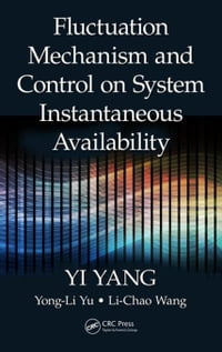 Fluctuation Mechanism and Control on System Instantaneous Availability