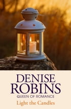 Light the Candles by Denise Robins
