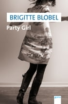 Party Girl by Brigitte Blobel