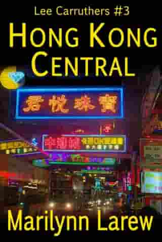 Hong Kong Central: Lee Carruthers, #3
