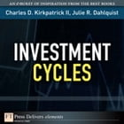 Investment Cycles by Julie Dahlquist