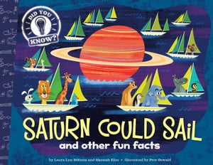 Saturn Could Sail and other fun facts (with audio recording)