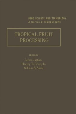 Book Tropical Fruit Processing by Jagtian, Jethro