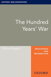 Hundred Years' War: Oxford Bibliographies Online Research Guide