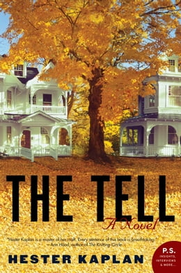 Book The Tell: A Novel by Hester Kaplan