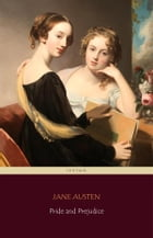 Pride and Prejudice (Centaur Classics) [The 100 greatest novels of all time - #4] by Jane Austen