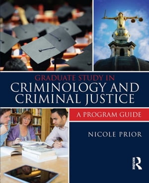Graduate Study in Criminology and Criminal Justice A Program Guide