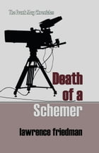 Death of a Schemer by Lawrence M. Friedman