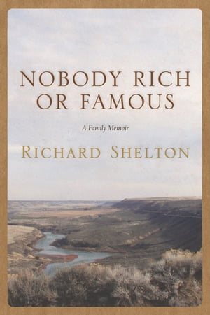 Nobody Rich or Famous A Family Memoir