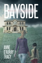 Bayside by Anne d' Auray Tracy