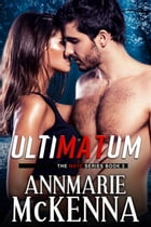 Ultimatum: The Mate Series, #3 by Annmarie McKenna