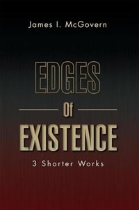 Edges Of Existence