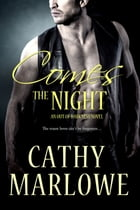 Comes the Night by Cathy Marlowe