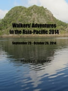 Walkers' Adventures in the Asia-Pacific 2014
