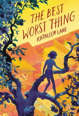 Book The Best Worst Thing by Kathleen Lane