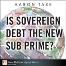 Book Is Sovereign Debt the New Sub Prime? by Aaron Task