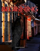 The Beginning by Bruce Campbell
