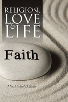 Religion, Love and Life