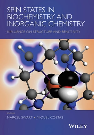 Spin States in Biochemistry and Inorganic Chemistry Influence on Structure and Reactivity