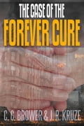 The Case of the Forever Cure 74a3f531-fe9f-4c5a-8c7a-ab01b636e3db