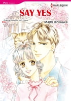 SAY YES: Harlequin Comics by Lori Foster