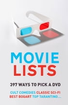 Movie Lists: 397 Ways to Pick a DVD by Paul Simpson